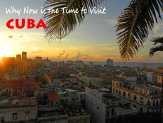 why-now-is-the-time-to-visit-cuba1